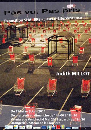 Judith Millot, Pas vu, Pas pris, 2011