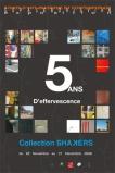 5 ans d'effervescence, 2008