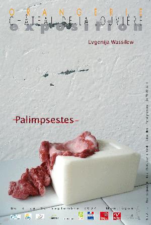 Evgenija Wassiliew, Palimpsetes, 2007