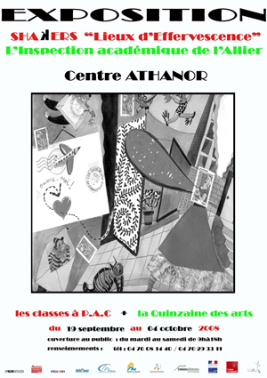 Les classes à P.A.C + la quinzaine des arts, 2008