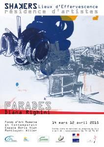 Diana Righini, Parades Exposition personnelle au Fonds d'Art Moderne  et Contemporain de la ville de Montluçon du 14 mars au 12 avril  2015 Vernissage : vendredi 13 mars à partir de 18 h 30
