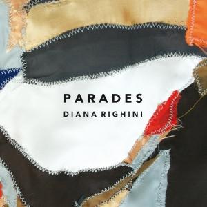 """Parades"" Diana Righini"